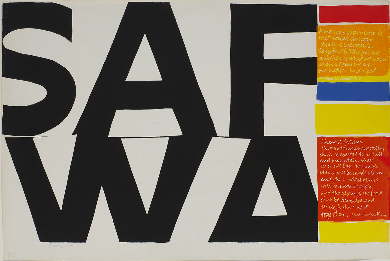 Corita Kent, American 1918 - 1986 someday is now, 1964 Serigraph 24 x 36 in. Photograph by Arthur Evans, Courtesy of the Corita Art Center, Immaculate Heart Community, Los Angeles, CA.